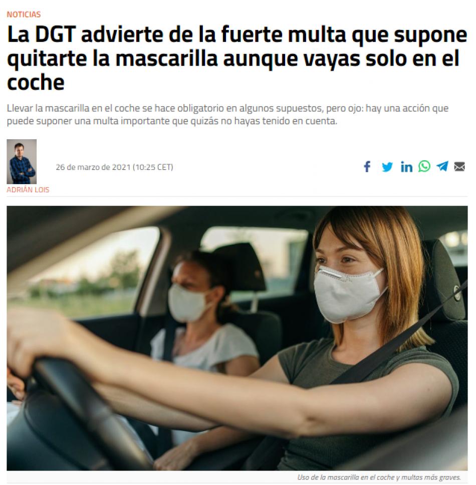 La DGT lamenta la desinformación provocada por falsas noticias referidas a denuncias por el no uso de mascarilla en el coche