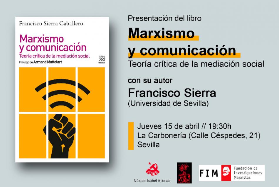 """Francisco Sierra presenta """"Marxismo y comunicación"""" en La Carbonería"""