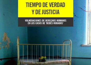 Se publica el Informe «Tiempo de verdad y de justicia. Bebés robados»