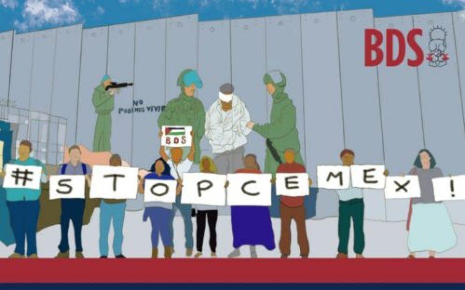 Campaña BDS: Exigen a Cemex que termine con la complicidad con el apartheid israelí