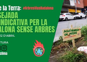 Badalona pel Clima inicia una campanya per la recuperació dels arbres i el verd a la ciutat