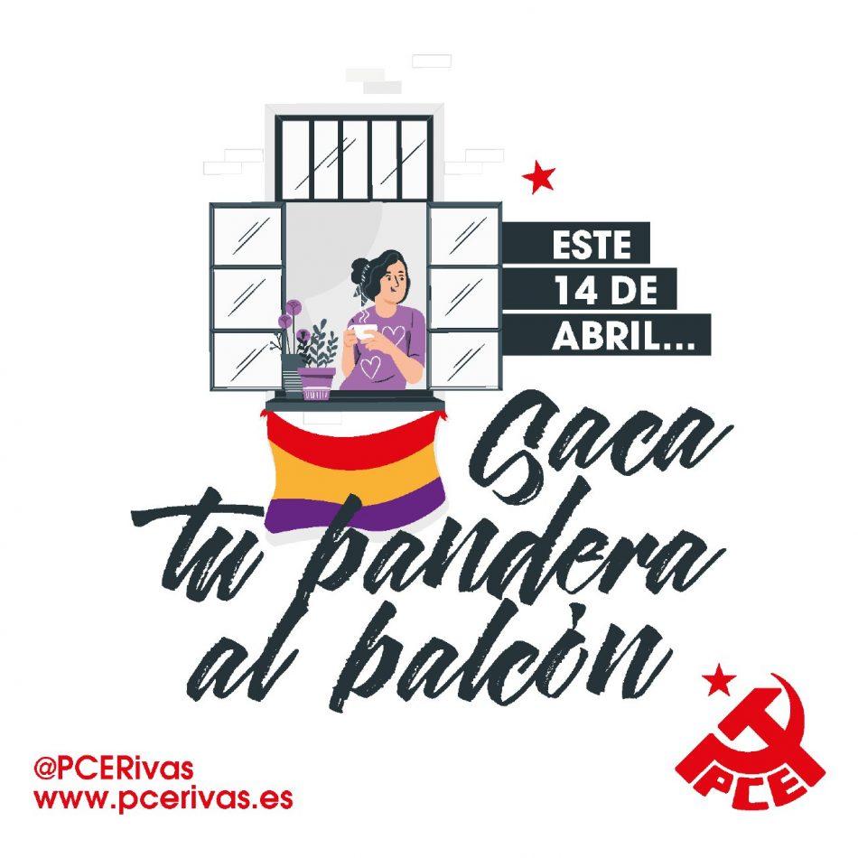 El PCE de Rivas llama a mostrar la tricolor en el balcón este 14 de Abril