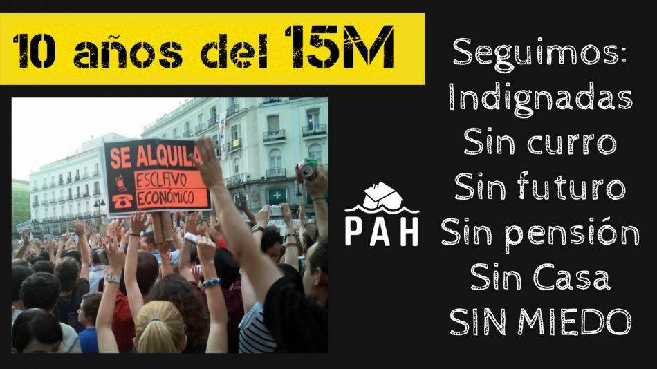 PAH: «10 años después del 15M  ¡Seguimos indignadas!»