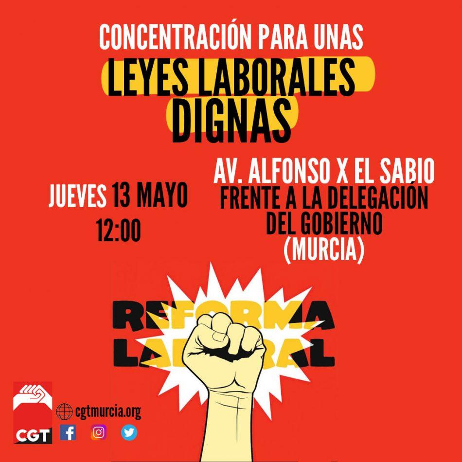Concentración CGT Región Murciana por la derogación de la Reforma laboral