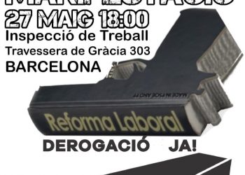 Convoquen manifestació a Barcelona per la derogació reformes laborals