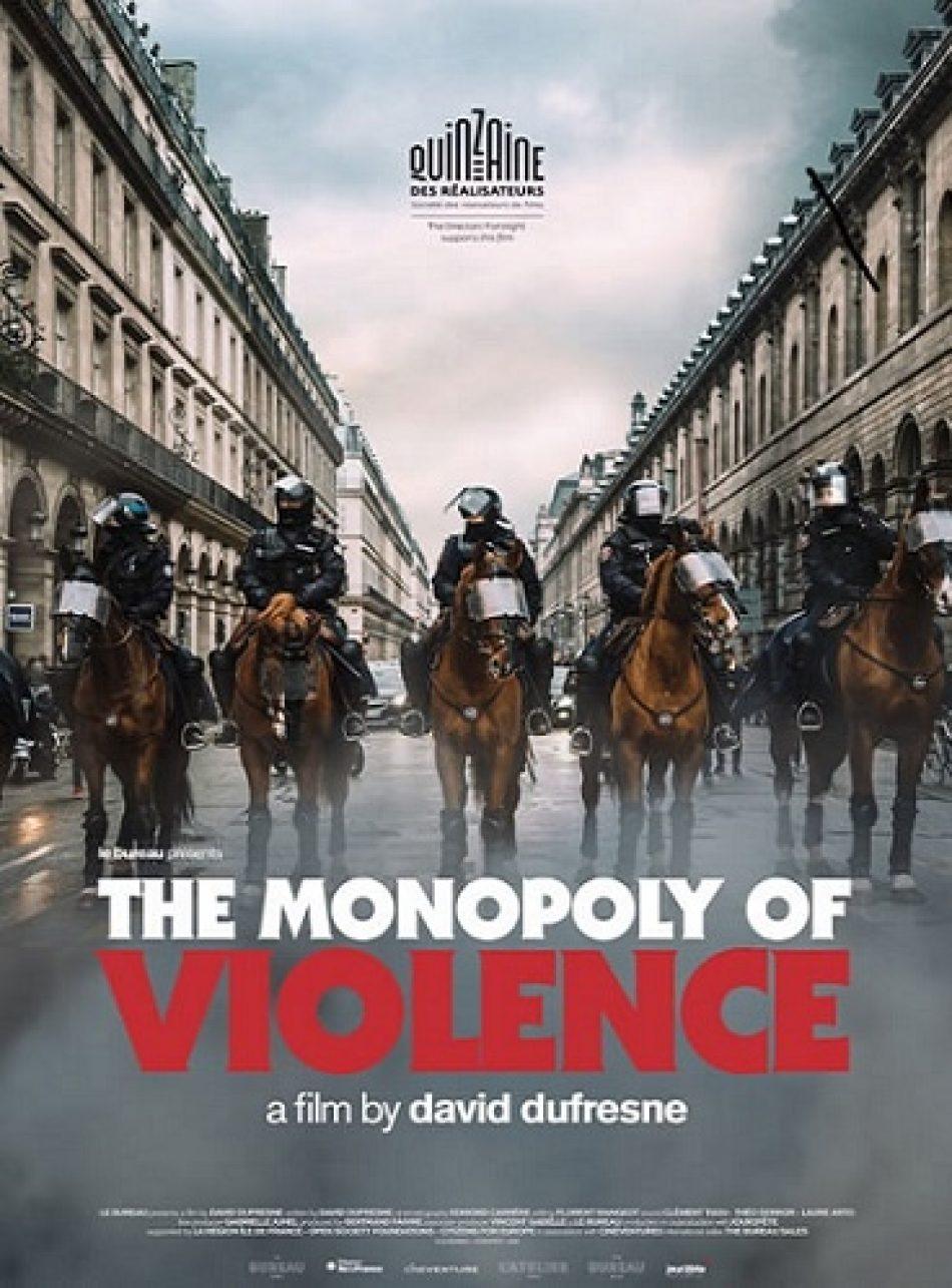 """""""The Monopoly of Violence"""", David Dufresne. Legalidad contra legitimidad"""