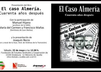 Presentación en Sevilla del libro «Caso Almería, cuarenta años después», con sus autores y la familia de Juan Mañas, el joven almeriense asesinado en 1981