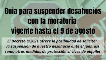 La PAH publica una «guía para solicitar suspender desahucios en base a la moratoria vigente hasta el 9 de agosto»