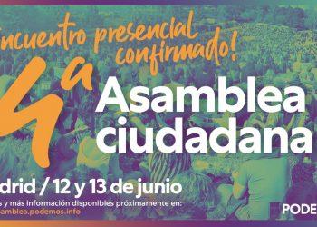 Podemos cerrará su cuarta Asamblea Ciudadana presencialmente en Madrid