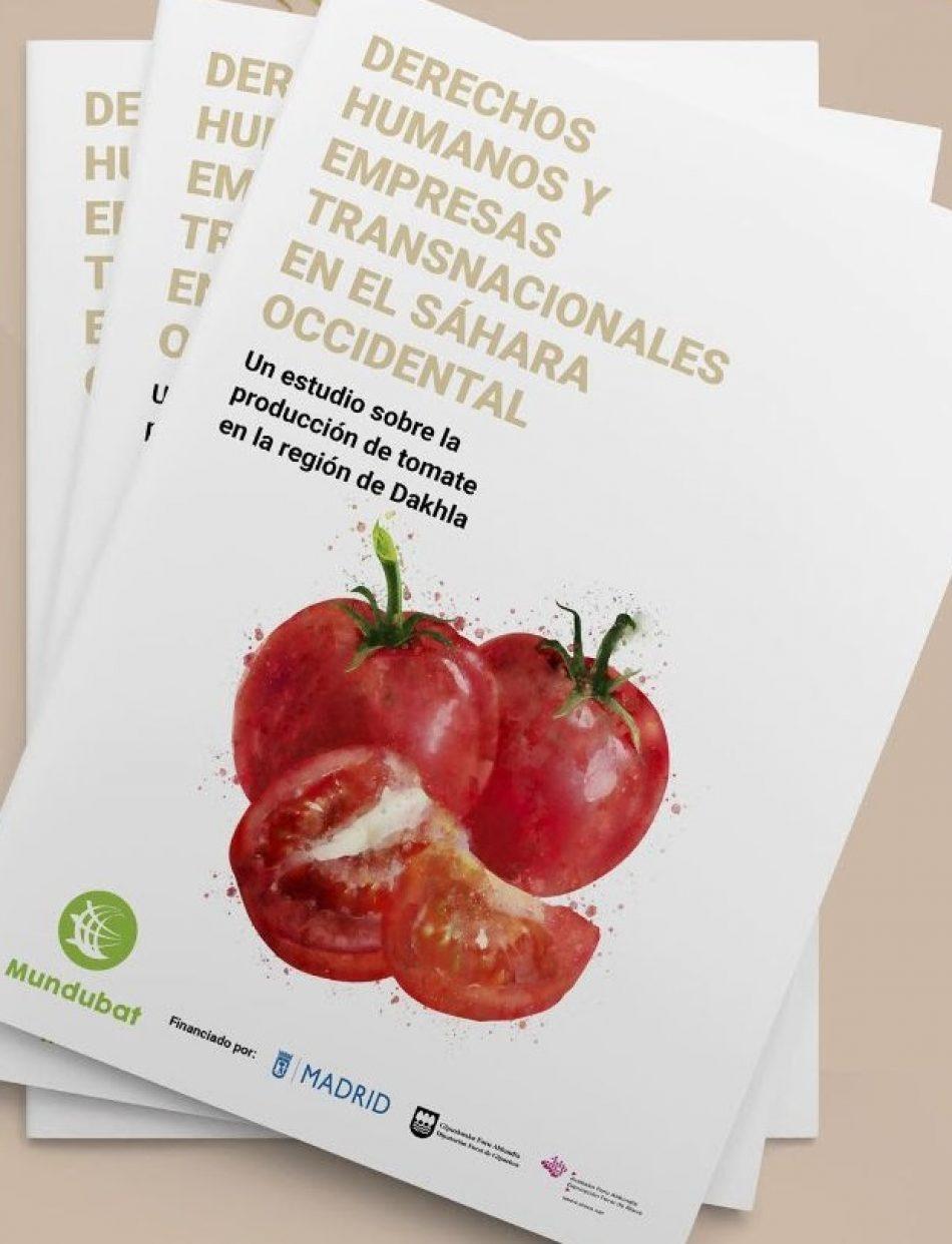 """Estudio """"Derechos Humanos y empresas transnacionales en el Sáhara Occidental: el caso del tomate"""""""