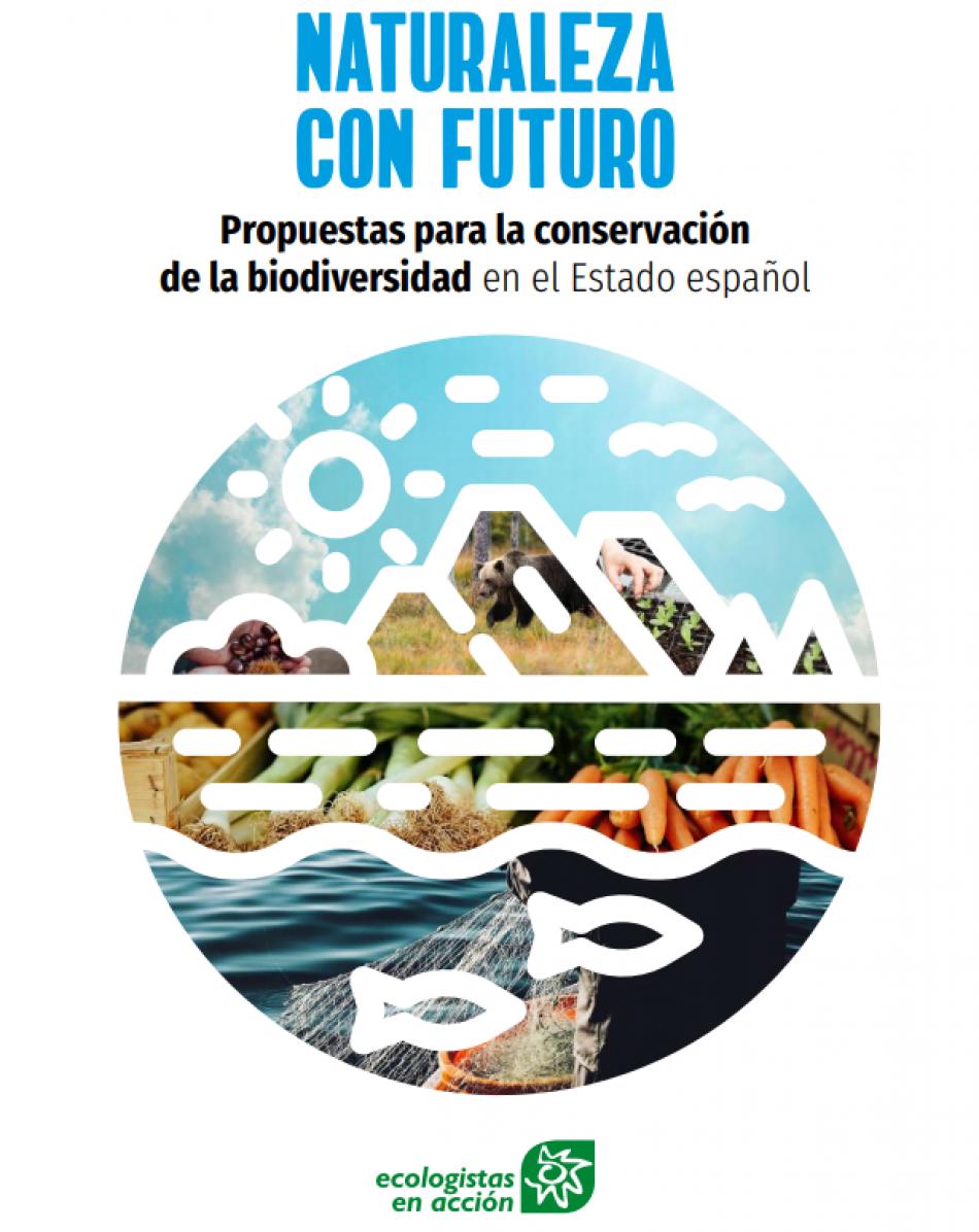 Ecologistas en Acción presenta 117 propuestas para torcer la curva de la pérdida de biodiversidad