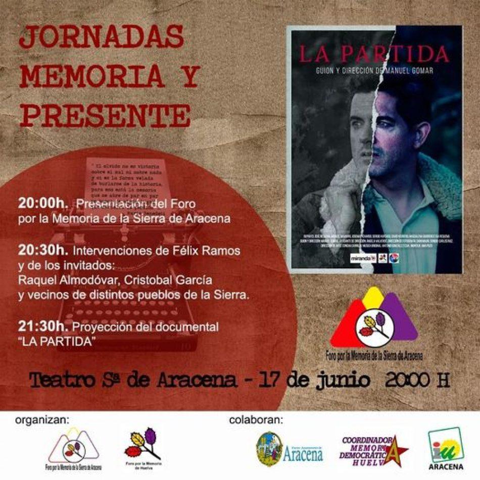 Jornadas «Memoria y presente» en el Teatro Sierra de Aracena (Huelva)