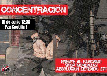 Concentración por la absolución de detenido en la manifestación convocada por CAS el 27 de febrero al tratar de impedir la presencia de personas de ultra derecha: 10J