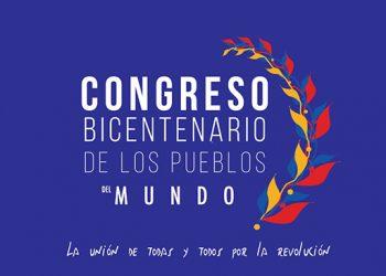 Hacia el Congreso del bicentenario de los pueblos del mundo