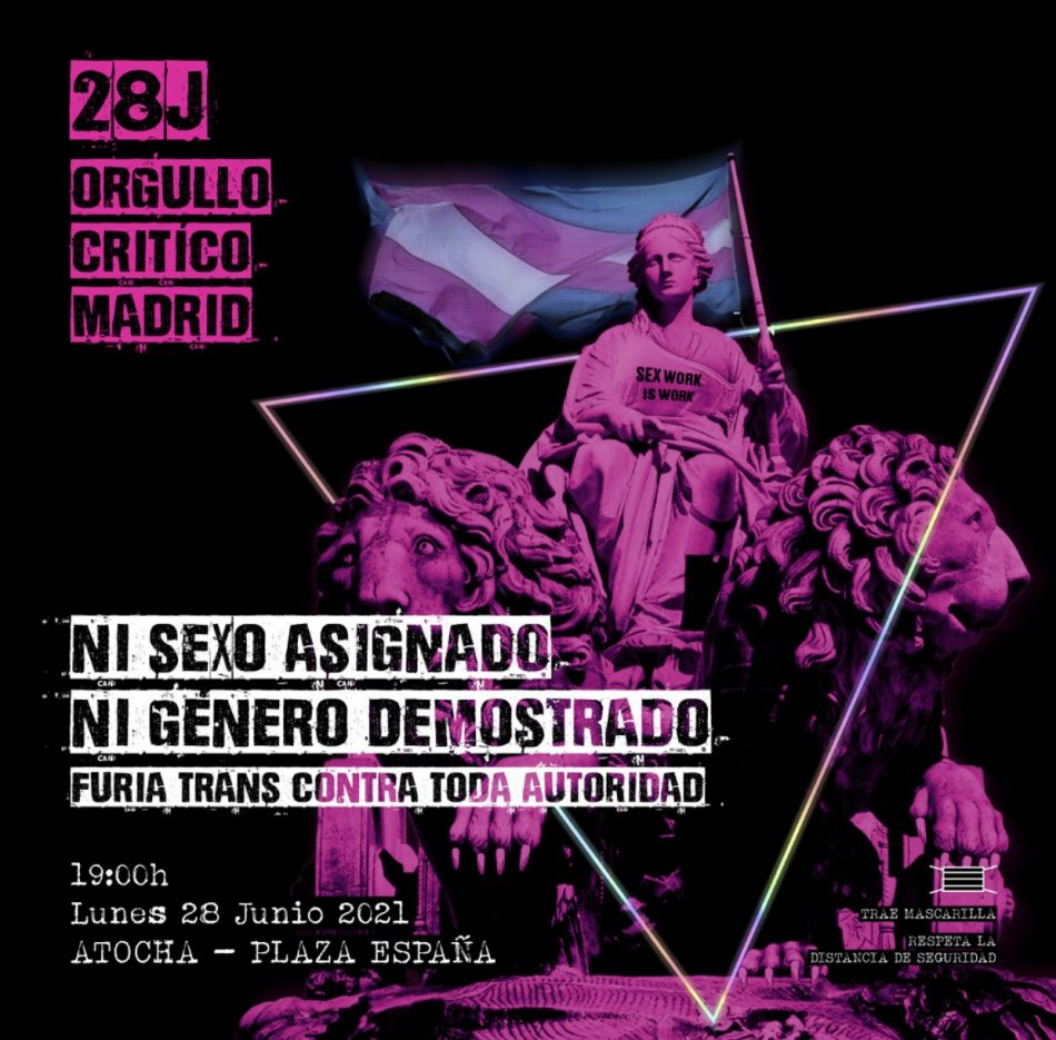 «Ni sexo asignado, Ni género demostrado. Furia trans contra toda autoridad», el lema de la manifestación impulsada por la Plataforma Orgullo Crítico Madrid