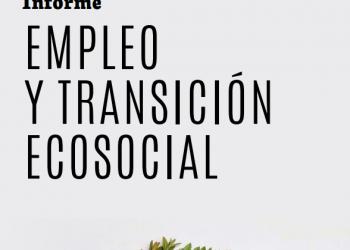 Organizaciones ecologistas y sindicales presentan propuestas concretas para la transición ecológica frente al modelo del Gobierno