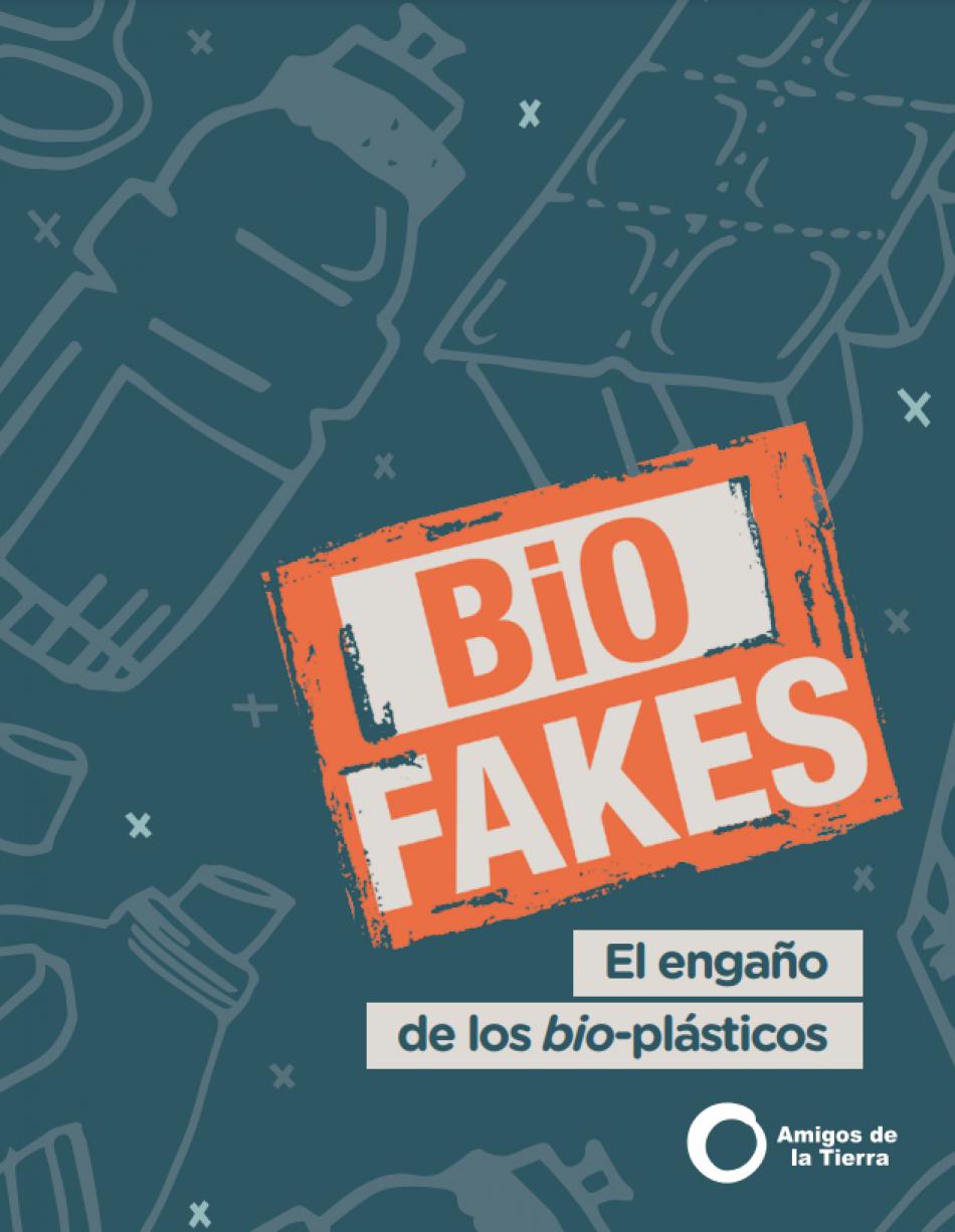 Biofakes: Amigos de la Tierra desvela el engaño que hay detrás de los bio-plásticos