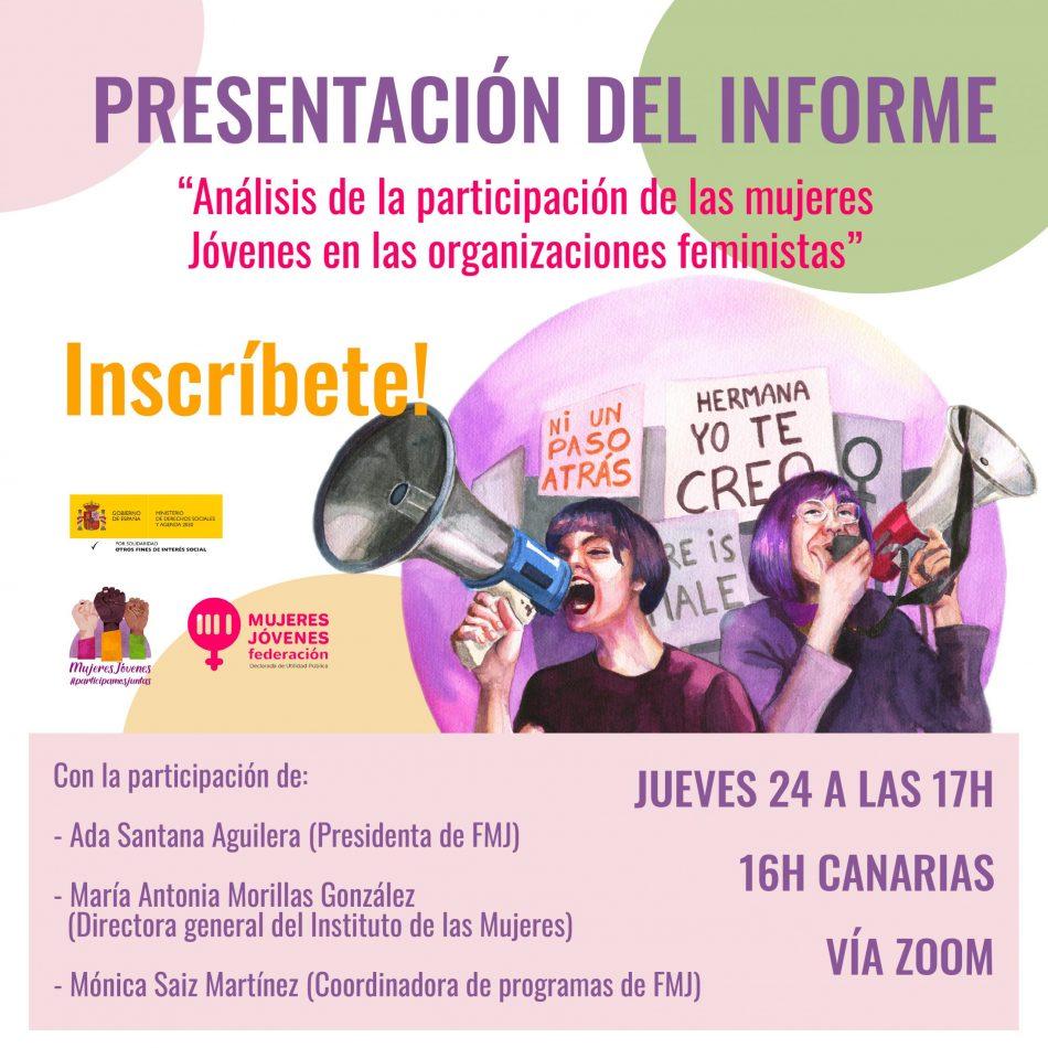 """Federación Mujeres Jóvenes presenta el informe """"Análisis de la participación de las mujeres jóvenes en organizaciones feministas y que trabajan por la igualdad de género"""""""