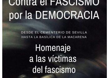 Marcha para exigir la salida de Queipo de la Macarena y homenaje a las víctimas del fascismo