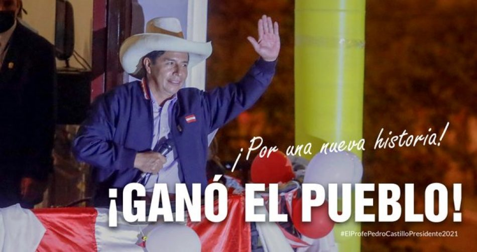 Sobre la proclamación del maestro Pedro Castillo como nuevo presidente del Perú