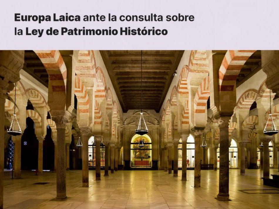 Europa Laica presenta ante el Ministerio de Cultura alegaciones para la defensa de lo público sobre la Ley de Patrimonio Histórico Español en curso de tramitación
