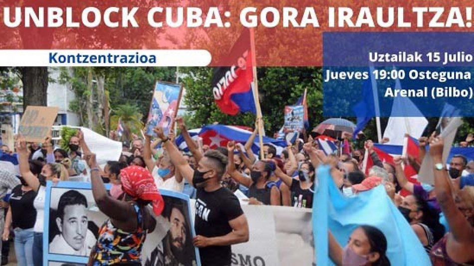 Este jueves 15: Iruñea-Pamplona, Bilbao, Donostia e Irún, concentraciones en apoyo a la Revolución cubana y contra el bloqueo