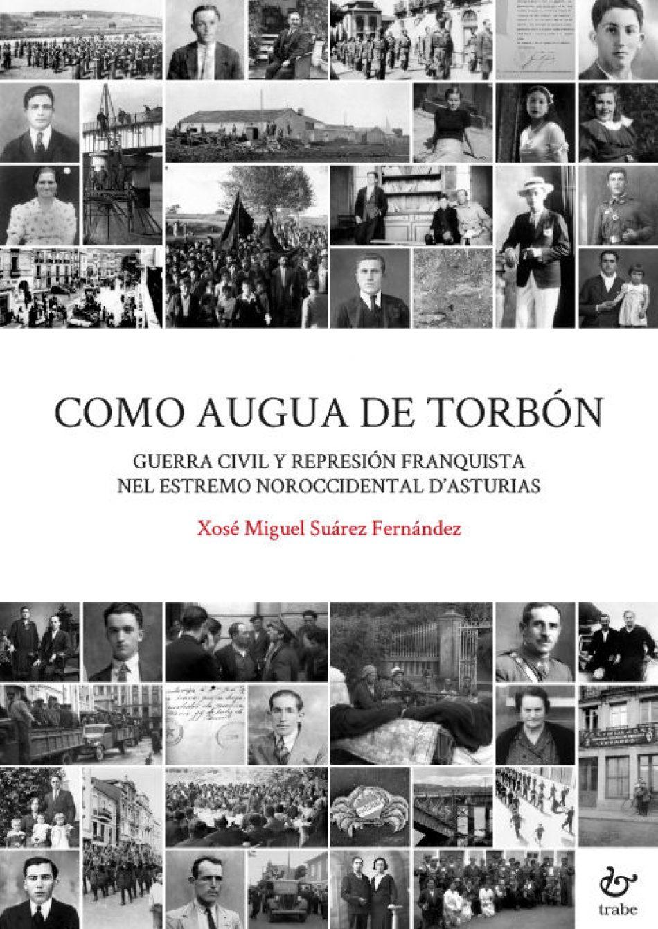 «Como augua de torbón. Guerra civil y represión franquista nel estremo noroccidental d'Asturias»