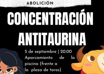 """Concentración en el Alcázar de San Juan bajo el lema """"la tauromaquia necesita una vacuna: la abolición"""" el 5 de septiembre"""