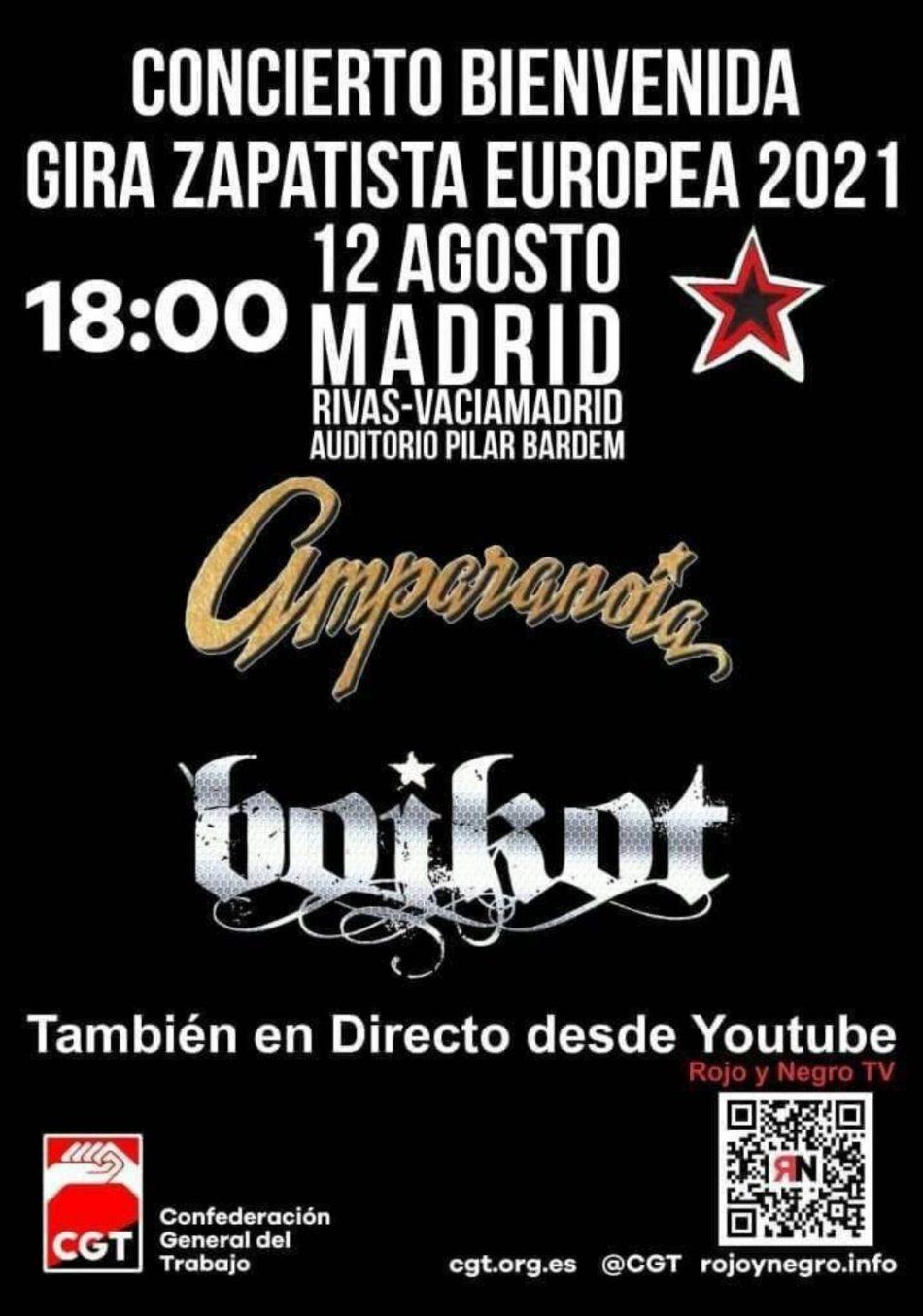 Concierto bienvenida Gira Zapatista Europea 2021: 12 de agosto en el Auditorio Pilar Bardem de Rivas Vaciamadrid