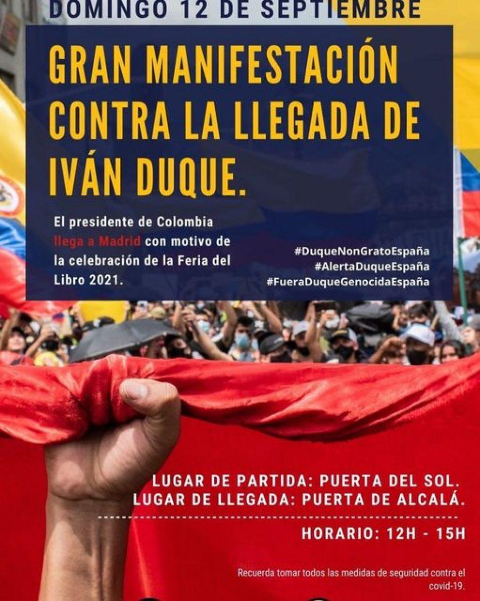 Domingo 12. Gran manifestación contra la llegada a España de Iván Duque, presidente de Colombia