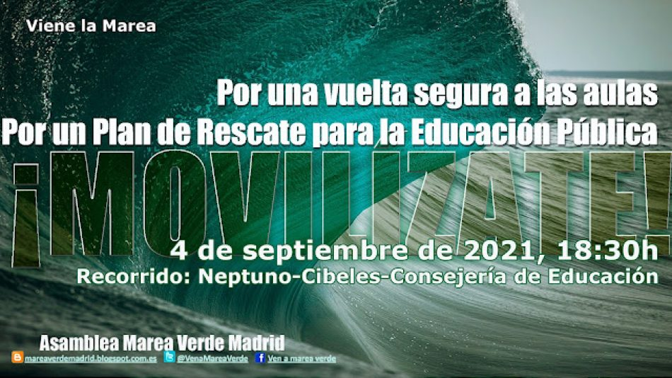 """4-09. Manifestación en Madrid: """"Por una vuelta segura a las aulas. Por un Plan de rescate para la Educación Pública"""""""