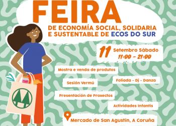Ecos do Sur celebra no Mercado de San Agustín a Feira de Economía Social, Solidaria e Sustentable