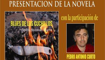 El escritor Pedro Antonio Curto presenta en Madrid su novela, «Blues de los cuchillos»