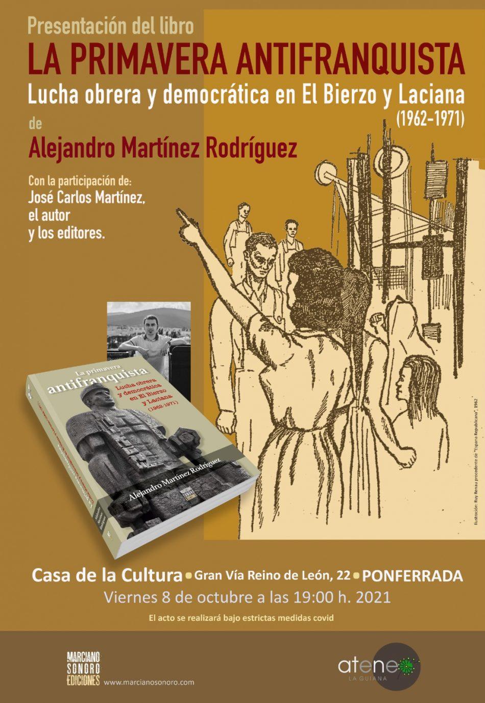 """Presentación del libro """"La primavera antifranquista. Lucha obrera y democrática en El Bierzo y Laciana (1962-1971)"""" [Ponferrada, 8 de octubre]"""