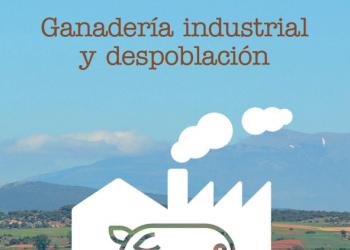 Ecologistas en Acción: «La ganadería industrial provoca despoblación rural»