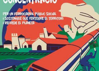 Setmana de lluita per un ferrocarril públic, social i sostenible que vertebre el territori i contribuïsca al refredament del planeta